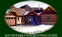 South Park Construction Guide